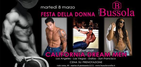 BUSSOLAVERSILIA-PRESENTA:MARTEDI-8-MARZO-2011-FESTA-DELLA-DONNA-CALIFORNIA-DREAM-MEN...jpg
